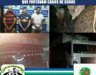 Policiais da 7ª CIPM realizam prisão de  indivíduos que furtavam cabos de cobre