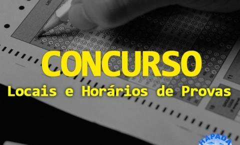 Divulgação de Locais e horários das provas do Concurso Público.